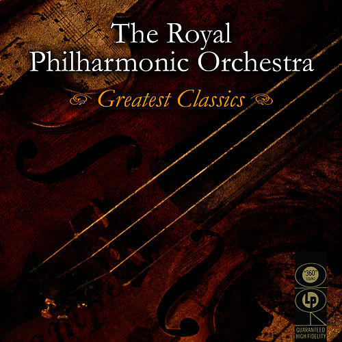 Greatest Classics by Royal Philharmonic Orchestra