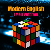 I Melt With You (Live / Remastered) by Modern English