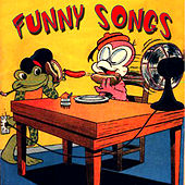Funny Songs by Various Artists
