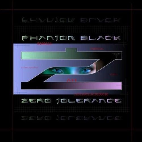 Zero Tolerance by Phantom Black