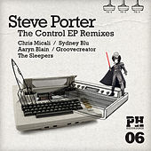 The Control Remixes by Steve Porter