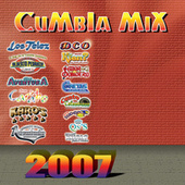 Cumbia Mix 2007 by Various Artists