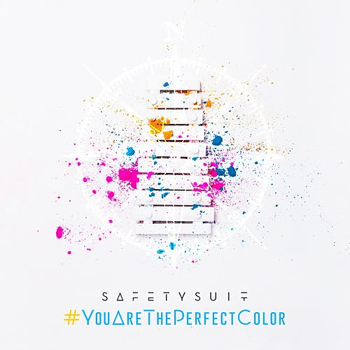 #Youaretheperfectcolor by SafetySuit