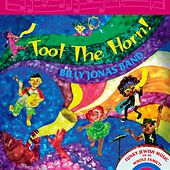 Toot the Horn! by Billy Jonas Band