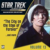 Star Trek: The Original Series 13: The City on the Edge of Forever / ...And More (Television Soundtrack) by Various Artists