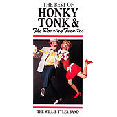 The Best of Honky Tonk & Roaring Twenties by The Willie Tyler Band