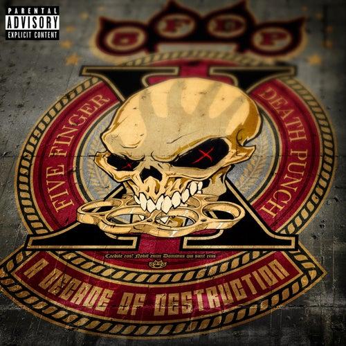 A Decade of Destruction de Five Finger Death Punch
