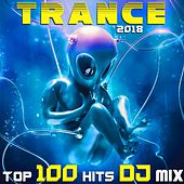 Trance 2018 Top 100 Hits DJ Mix de Various Artists