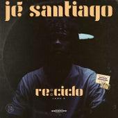 Re: Ciclo, Lado A von Jé Santiago