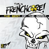This Is Frenchcore: The Best Of The Beast, Vol. 2 - EP by Various Artists