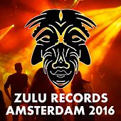 Zulu Records Amsterdam 2016 - Single by Various Artists