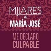 Me Declaro Culpable de María José
