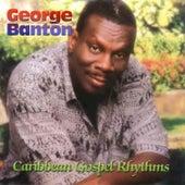 Caribbean Gospel Rhythms by George Banton