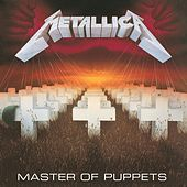 Master of Puppets (Remastered Deluxe Box Set) by Metallica
