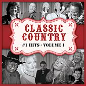 Classic County #1 Hits: Vol. 1 by Various Artists
