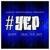 #Yep by Sleepy