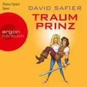 Traumprinz (Ungekürzte Lesung) by David Safier