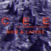 Now & Laters by Cee
