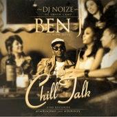 Chill Talk von Ben J of New Boyz
