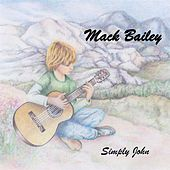 Simply John by Mack Bailey
