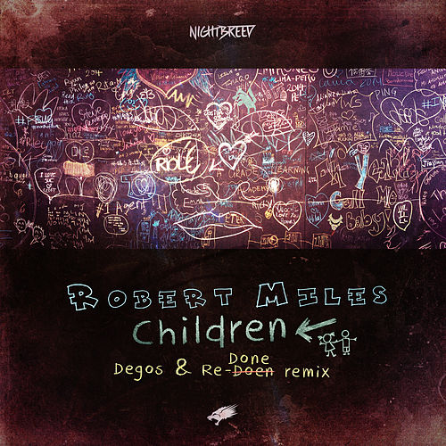 Children (Degos & Re-Done Remix) (Radio Edit) by Robert Miles