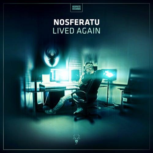Lived Again by Nosferatu