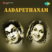 Aadapethanam (Original Motion Picture Soundtrack) de Various Artists