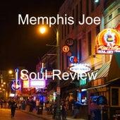 Have a Little Faith in Me by Memphis Joe Soul Review