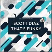 That's Funky, Pt. 1 by Scott Diaz