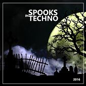 Spooks In Techno 2016 - EP by Various Artists