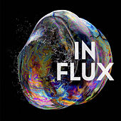 In Flux by Brave Wave Productions