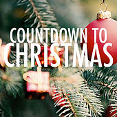 Countdown To Chrismas by Various Artists