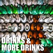 Drinks & More Drinks de Various Artists