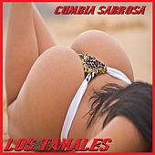 Los Tamales by Cumbia Sabrosa