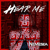 Hear Me (alternate Version 2017) by Nemesea