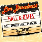 Live Broadcast 17th December 1984  The Forum de Hall & Oates