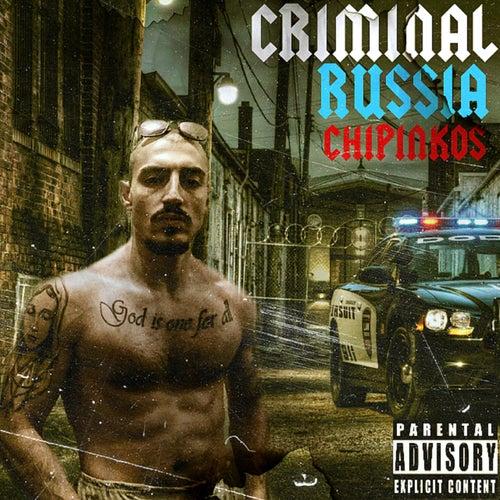 Criminal Russia by Чипинкос