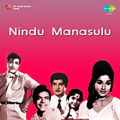 Nindu Manasulu (Original Motion Picture Soundtrack) de Various Artists
