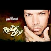 Rude Boy by Sito Rocks