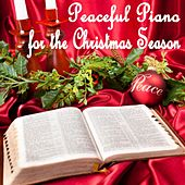 Peaceful Piano for the Christmas Season by Piano Music For Christmas