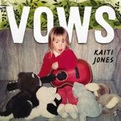 Vows by Kaiti Jones
