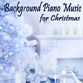 Background Piano Music for Christmas by Steven C