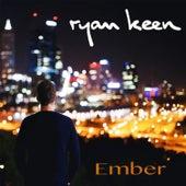 Ember by Ryan Keen