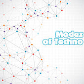 Modes of Techno by Various Artists