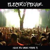 Electr'O'penair - Have You Been There ?! de Various Artists