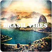 Brasil Vibes by Various Artists