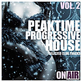 Peaktime Progressive House, Vol. 2 (Selected Club Tracks) de Various Artists