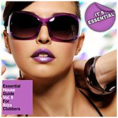 Essential House Guide, Vol. 8 - For Ibiza Clubbers by Various Artists