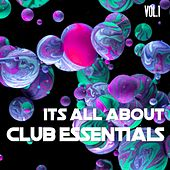 It's All About Club Essentials, Vol. 1 von Various Artists