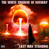 Last Man Standing de The White Shadow